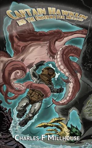 Captain Hawklin and the Underwater Menace cover art