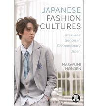 Japanese Fashion Cultures: Dress and Gender in Contemporary Japan cover art