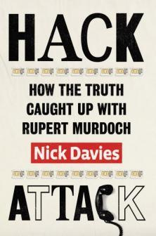 Hack Attack: How the truth caught up with Rupert Murdoch cover art