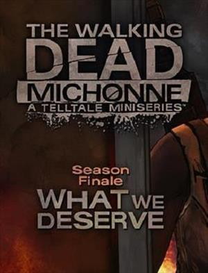 The Walking Dead: Michonne Episode 3 - What We Deserve cover art