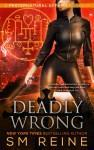 Deadly Wrong: An Urban Fantasy Novella cover art