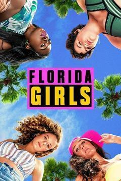 Florida Girls Season 1 cover art