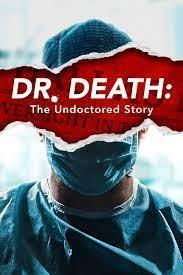 Dr. Death: The Undoctored Story Season 1 cover art