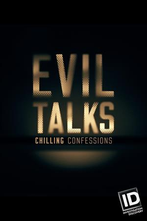 Evil Talks: Chilling Confessions Season 1 cover art