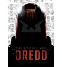 Dredd: The Illustrated Movie Script and Visuals cover art